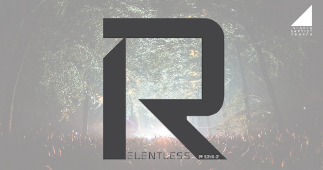 Relentless student teen ministry